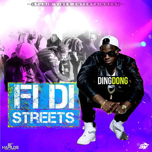 Fi Di Streets - Single by Ding Dong