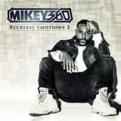 If My Girl Finds Out by Mikey 360