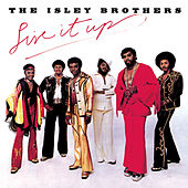 Live It Up by The Isley Brothers