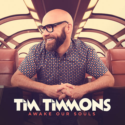 Awake Our Souls by Tim Timmons