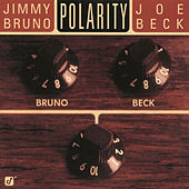 Polarity by Jimmy Bruno