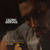 Love Again by Cedric Gervais