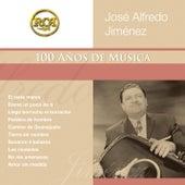Coleccion RCA: 100 Anos De Musica by Jose Alfredo Jimenez