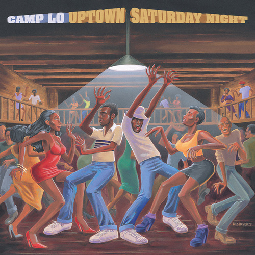 Uptown Saturday Night by Camp Lo