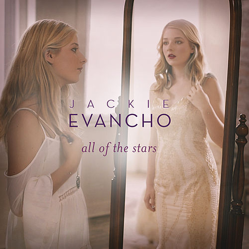 All of the Stars by Jackie Evancho