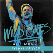 Wild Ones by Kip Moore
