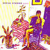 Wake by Social Studies