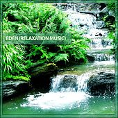 Eden (Relaxation Music) by Various Artists