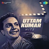 Uttam Kumar Hits by Various Artists