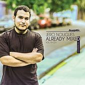 Already Mixed, Vol. 19, Pt. 1 (Compiled & Mixed by Jero Nougues) - EP by Various Artists