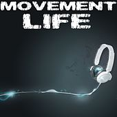 Movement: Life - EP by Various Artists
