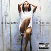 Good For You von Selena Gomez