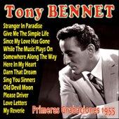 Tony Bennett Primeras Grabaciones 1955 by Tony Bennett