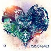 Painkiller - Deep Future by Various Artists