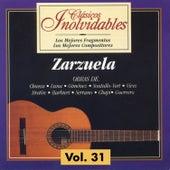 Clásicos Inolvidables Vol. 31, Zarzuela by Various Artists