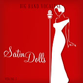 Big Band Music Vocalese: Satin Dolls, Vol. 3 by Various Artists