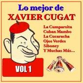Lo Mejor de Xavier Cugat Vol.1 by Xavier Cugat