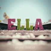 Ella - Single by Dylan Dunlap