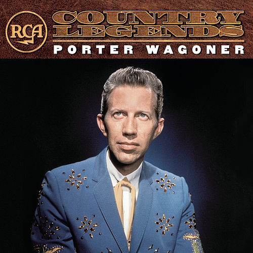 RCA Country Legends by Porter Wagoner