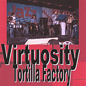 Virtuosity by Tortilla Factory