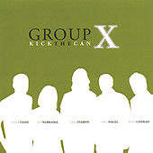 Kick the Can by Group X