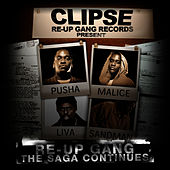 Re-Up Gang The Saga Continues by Re-Up Gang