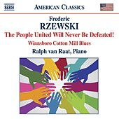 RZEWSKI: The People United will never be Defeated by Ralph van Raat