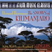 HERRMANN: Snows of Kilimanjaro (The) / 5 Fingers by William Stromberg