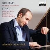 Brahms: Paganini Variations & Liszt: Various Piano Works by Alexander Gavrylyuk