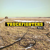 Mania by Truckfighters