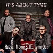 It's About Tyme by Russell Moore