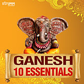 Ganesh - 10 Essentials by Various Artists