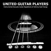 Instrumental Acoustic Guitar Renditions of Johnny Cash Songs by United Guitar Players