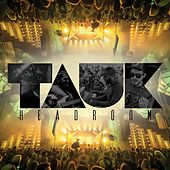 Headroom by Tauk