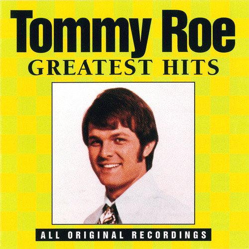 Greatest Hits (Curb) by Tommy Roe