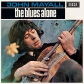 The Blues Alone by John Mayall