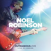 Outrageous Love by Noel Robinson