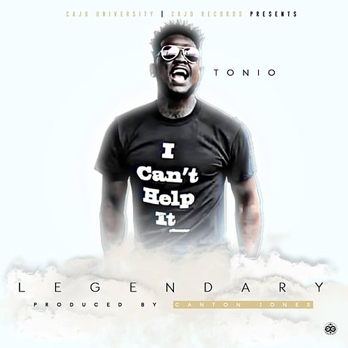 Legendary by Tonio