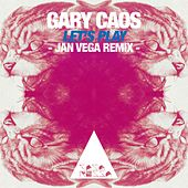 Let's Play (Jan Vega Remix) by Gary Caos