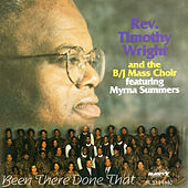Been There Done That by Rev. Timothy Wright