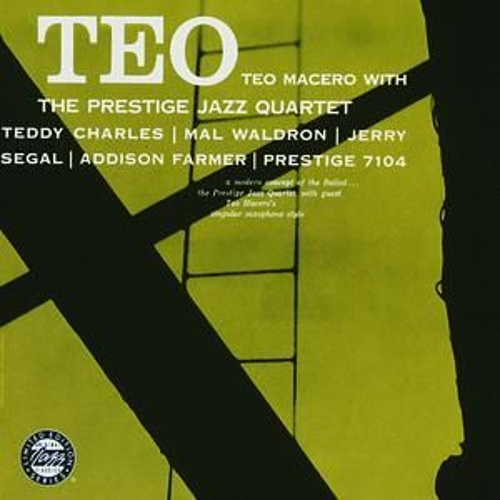 Teo Macero & The Prestige Jazz Quartet by Teo Macero