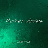 Lovely Blues von Various Artists