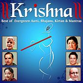 Krishna (Best of Evergreen Aartis, Bhajans, Kirtan and Mantras) by Various Artists
