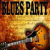 Blues Party von Various Artists