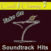 Cool & Classy: Take on Soundtrack Hits by Cool
