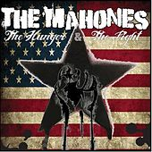 The Hunger; The Fight (Part Two) by The Mahones