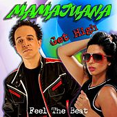 Get High (Feel the Beat) by Mamajuana