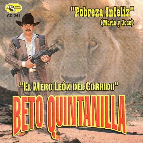Pobreza Infeliz by Beto Quintanilla
