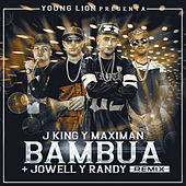 Bambura (Remix) [feat. Jowell & Randy] by J King y Maximan