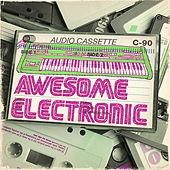 Awesome Electronic von Various Artists